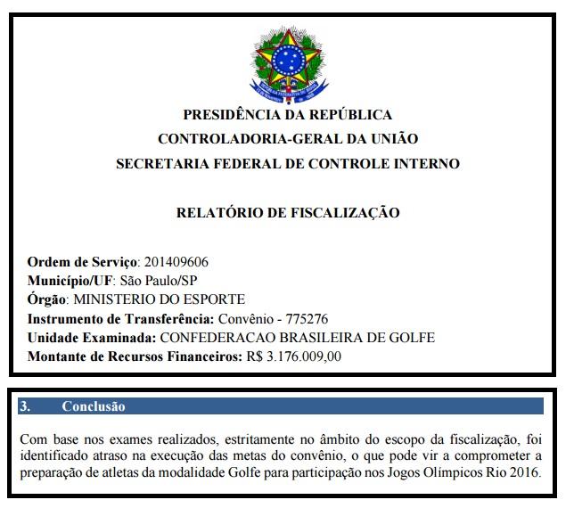 Auditoria da CGU aponta atrasos em convênio do golfe brasileiro