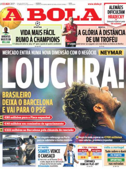 """Diário português A Bola: """"Loucura!"""" """"Mercado entra numa nova dimensão com o negócio de Neymar"""""""