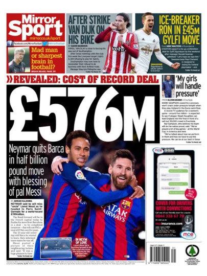 """""""576 milhões de euros"""", na manchete. """"Neymar deixa Barça em transferência de meio milhão, com aprovação do companheiro Messi"""", Mirror Sport, do Reino"""