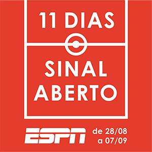Sinal Aberto - ESPN Brasil, ESPN e ESPN+