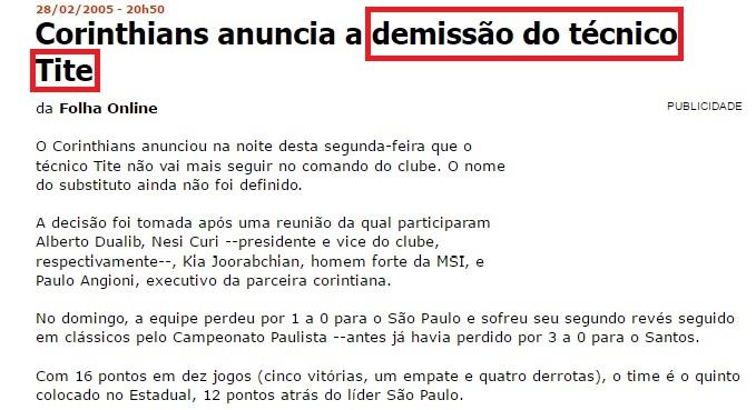 Tite deixou o Corinthians depois de perder dois clássicos consecutivamente em 2005