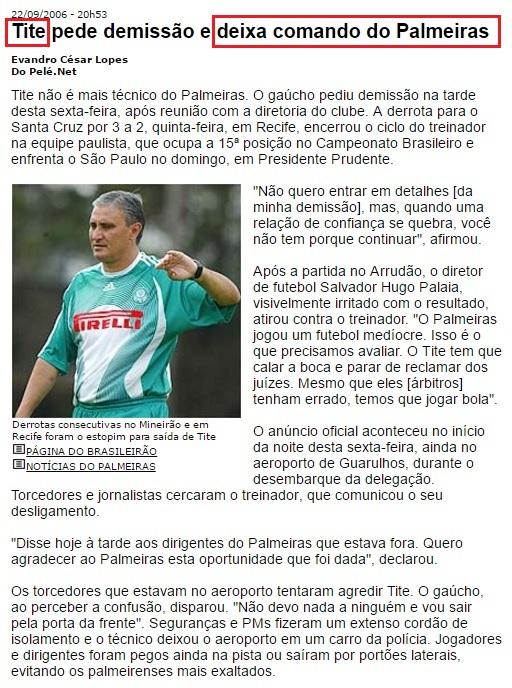 No Palmeiras Tite chegou a ser perseguido por torcedores inconformados com a péssima fase