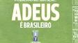 'A Bola', de Portugal: Adeus é brasileiro