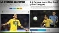 Imprensa internacional também se impressionou com vitória do Brasil sobre Uruguai