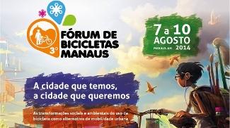 Fórum acontece em agosto na capital amazonense