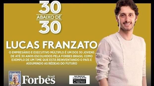 Franzato foi eleito pela Forbes um dos 30 jovens abaixo dos 30 anos mais talentosos do Brasil