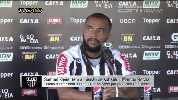 Samuel Xavier fala de ano difícil e garante entrega no Atlético-MG: 'Encaro como um desafio'