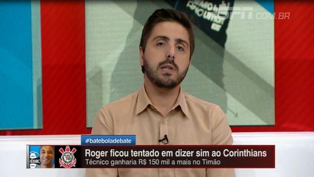 Jorge Nicola: 'Roger Machado ficou balançado com proposta do Corinthians'