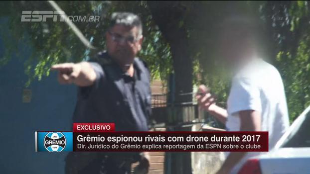 Diretor jurídico dá a versão do Grêmio sobre espião e ataca provas da ESPN: 'Pífias'