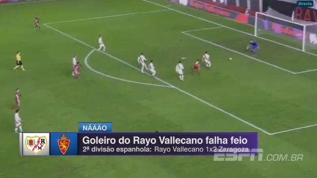Furada lastimável do goleiro do Rayo Vallecano contribui no triunfo do Zaragoza na 2ª divisão espanhola