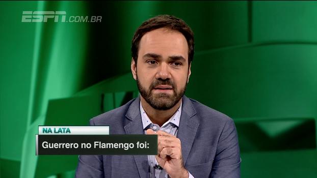Na lata: veja como os comentaristas do 'Linha de Passe' definem a passagem de Guerrero pelo Fla