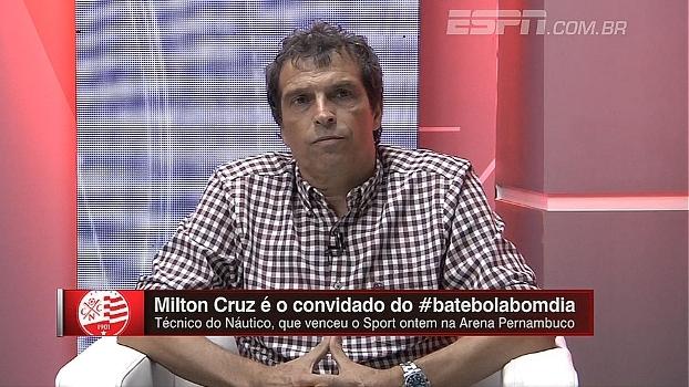 Milton Cruz minimiza diferença de técnicos brasileiros e europeus: ' Eles tem condição financeira melhor'