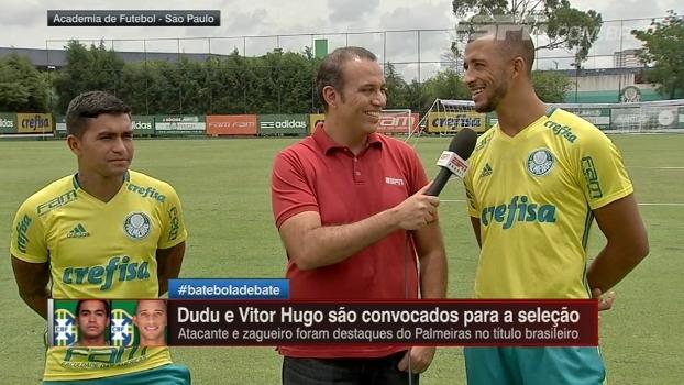 Dudu comemora convocação para a seleção brasileira; Vitor Hugo: 'Fui pego meio de surpresa'