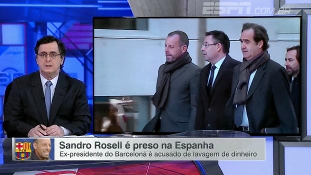 Antero fala sobre prisão de Sandro Rosell: 'Tudo que foi cantado há muito tempo, aparece agora'