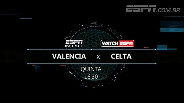 Valencia e Celta de Vigo jogam na quinta-feira, às 16h30; Transmissão da ESPN Brasil e WatchESPN