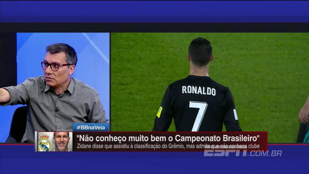 João 'Canalha' e Paulo Calçade divergem após Zidane dizer que não conhece muito o Grêmio