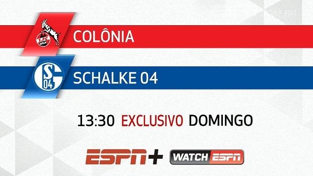 Assista Colônia x Schalke 04, neste domingo, às 13:30 na ESPN+ e no WatchESPN