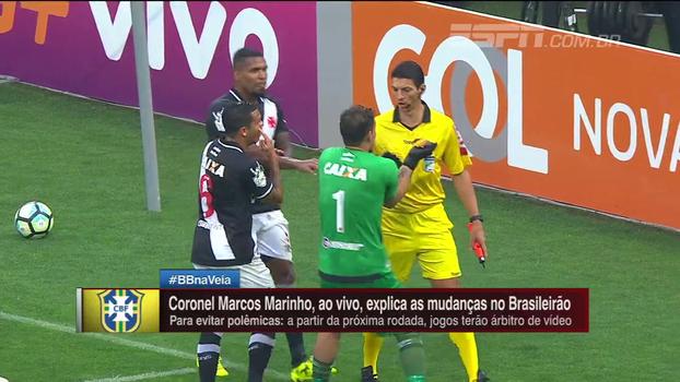 Coronel Marinho explica como o árbitro de vídeo vai funcionar e promete 'trabalho de qualidade'