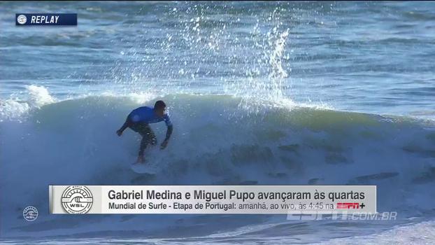 Gabriel Medina e Miguel Pupo avançam às quartas na etapa de Portugal