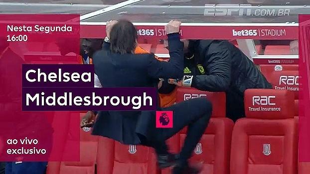 Líder em campo! Chelsea x Middlesbrough, segunda, às 16h00; você só vê na ESPN Brasil e no WatchESPN