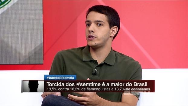 Rafa Oliveira não se surpreende com número de pessoas sem time e diz que brasileiro 'vive intensamente o futebol'