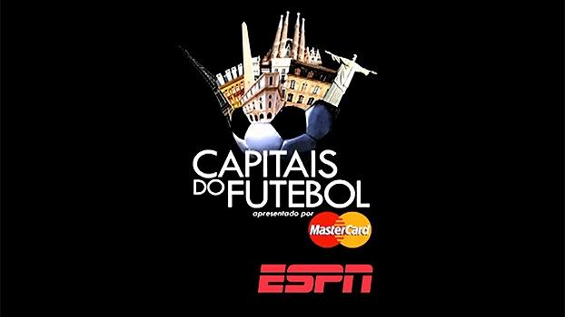 Capitais do Futebol : Copa do Mundo no Brasil