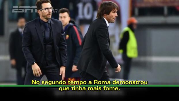 Desempenho do segundo tempo do Chelsea decepcionou Conte, que admitiu que a Roma mereceu a vitória