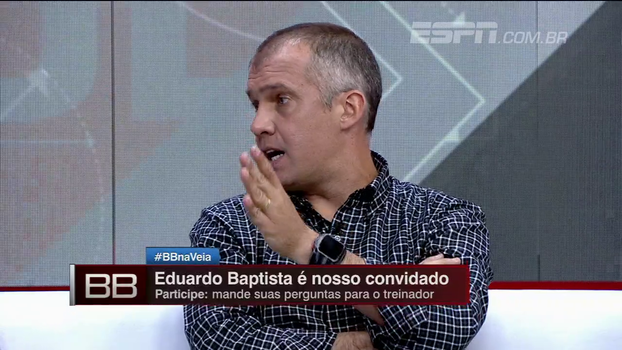 Lembrando Carille, E. Baptista fala que sua demissão não foi sacanagem e diz: 'Não sei jogar como o Cuca jogou'