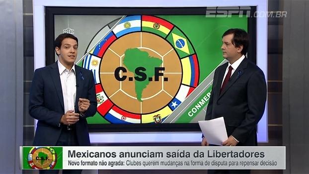 Sem mexicanos, como fica a Libertadores? Rafa Oliveira analisa
