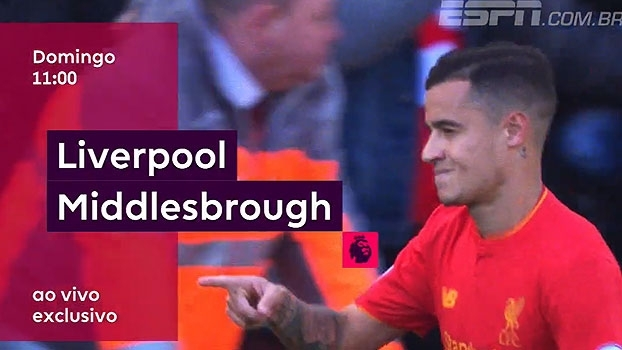 Premier League: acompanhe neste domingo Liverpool x Middlesbrough, às 11h, na ESPN+ e WatchESPN