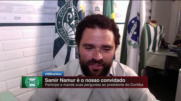 Após rebaixamento, presidente do Coritiba, Samir Namur, cita 'grave endividamento financeiro' e fala sobre reestruturação do clube