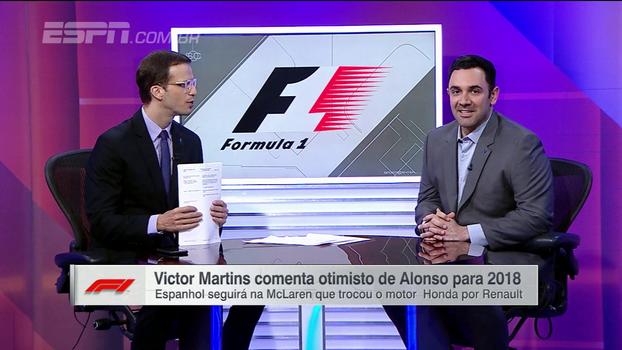 Victor Martins comenta ambições de Alonso e mudanças nos carros para a temporada de 2018 na F1