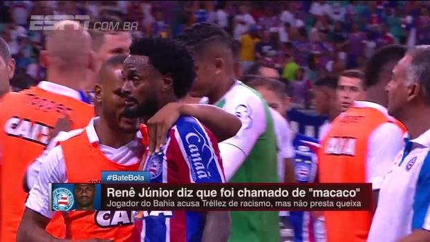 Renê Júnior diz ter sido chamado de 'macaco' por Tréllez no Ba-Vi, e árbitro registra caso em súmula