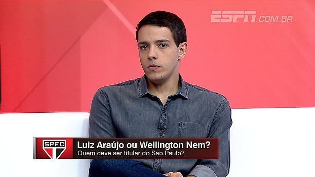 Quem deve ser titular: Luiz Araujo ou Nem? Para Rafa Olivera, tendência é Wellington assumir posição