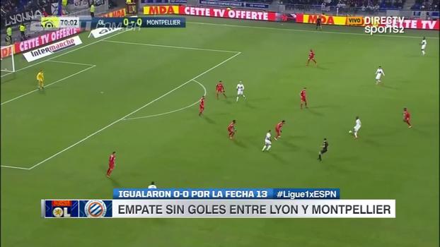 Lyon empata com Montpellier em casa, se afastas dos líderes e pode ficar fora da zona da Champions League