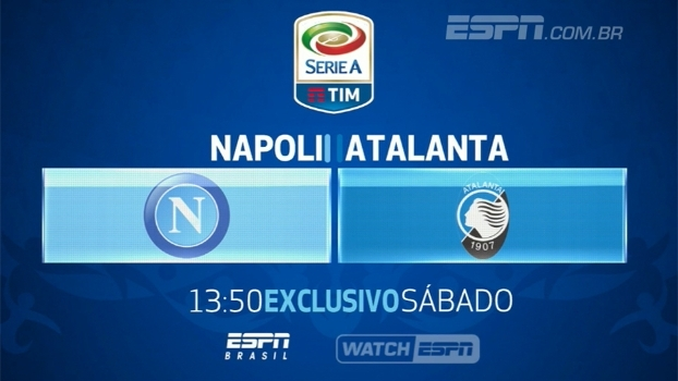 Italiano na ESPN Brasil e no WatchESPN: Napoli x Atalanta, neste sábado, às 13h50