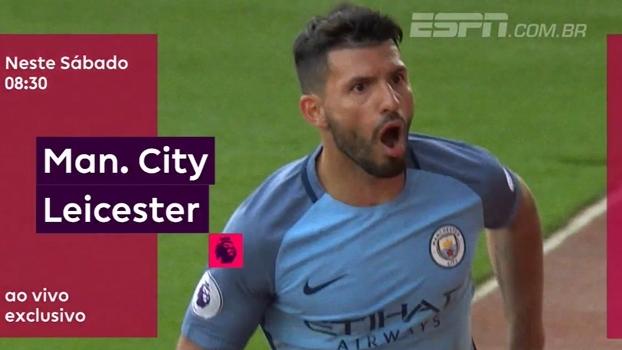 ESPN Brasil e WatchESPN transmitem, neste sábado, às 08h30: Manchester City x Leicester