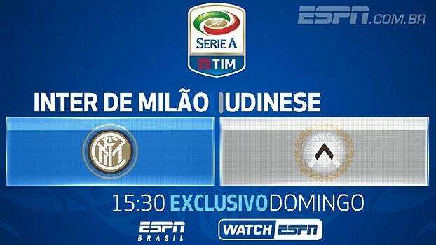 Última rodada do Italiano na ESPN Brasil e WatchESPN! Internazionale x Udinese, neste domingo, às 15:30h