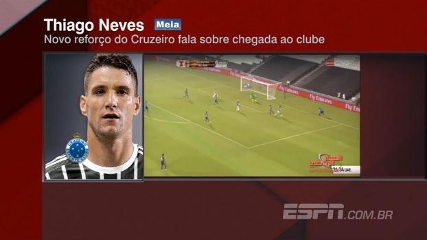 Em áudio, Thiago Neves explica escolha por Cruzeiro em 2017