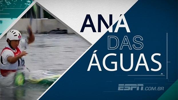 Do Rio das Mortes ao Parque Radical de Deodoro: conheça a história de Ana Sátila, da canoagem slalom