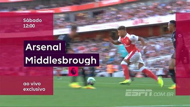 Arsenal x Middlesbrough: ESPN Brasil e WatchESPN transmitem