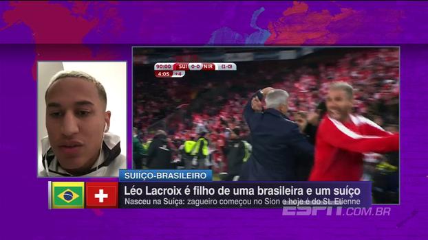 Festa, repescagem e mais; conheça Leo Lacroix, zagueiro suíço-brasileiro que defende a seleção europeia