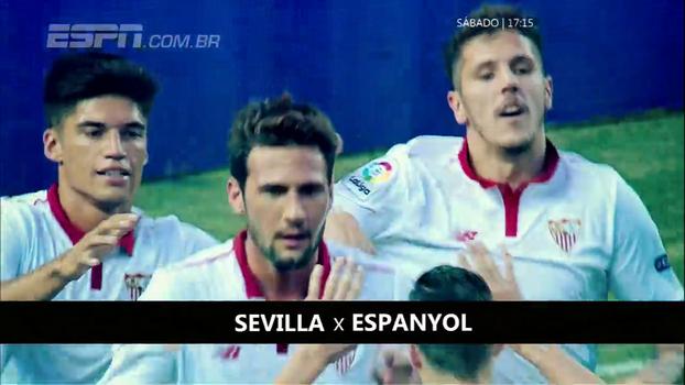 Sevilla x Espanyol, neste sábado, às 17h15, AO VIVO na ESPN e WatchESPN