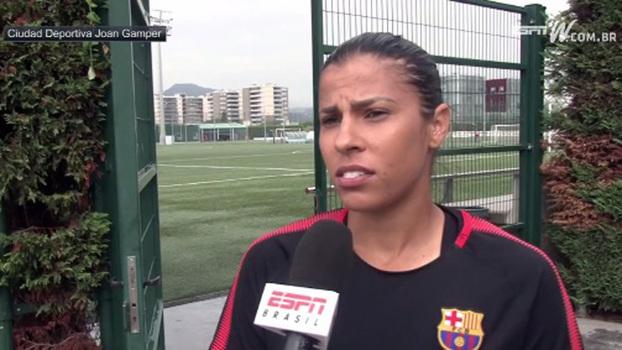 Fabiana Simões foi contratada pelo Barça em julho
