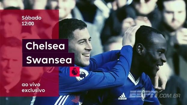 Premier League na ESPN Brasil e no WatchESPN: Chelsea x Swansea, neste sábado, às 12h