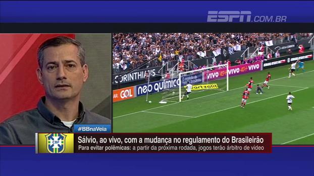CBF quer árbitro de vídeo já na próxima rodada, e Sálvio Spinola desaprova: 'Pode ser um fiasco neste momento'