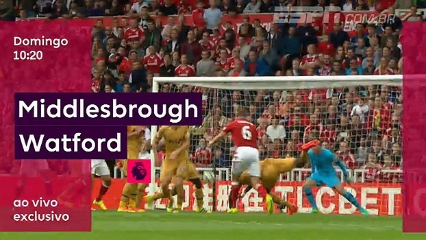 a1a942abe1 AO VIVO e EXCLUSIVO! Middlesbrough e Watford medem forças no domingo
