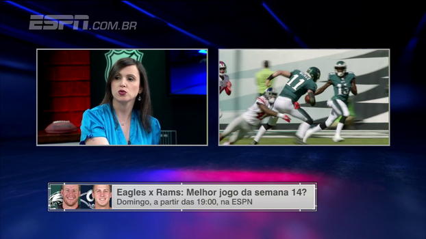 No 'ESPN League', Paula Ivoglo analisa o confronto entre Eagles e Rams